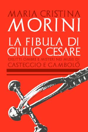La fibula di Giulio Cesare