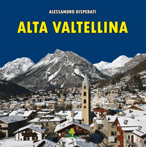 "Copertina libro ""Alta Valtellina"""
